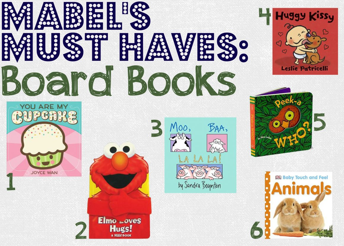 Mabel's Must Haves: Board Books for Babies