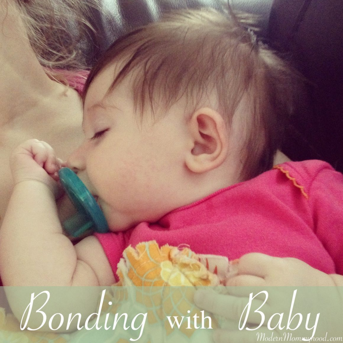 5 Ways to Bond With Your Baby    Modernmommyhood.com